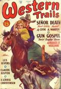 Western Trails (1928-1949 Ace Magazines) Pulp Vol. 17 #1