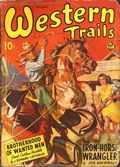 Western Trails (1928-1949 Ace Magazines) Pulp Vol. 33 #1