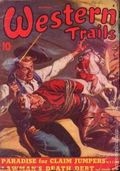 Western Trails (1928-1949 Ace Magazines) Pulp Vol. 36 #1