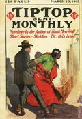 Tip Top Semi-Monthly (1915 Street & Smith) Pulp Vol. 1 #1