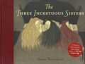 Three Incestuous Sisters HC (2005 Abrams) An Illustrated Novel 1-1ST