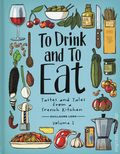 To Drink and To Eat HC (2019 Lion Forge) 1st Edition 1-1ST