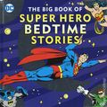 DC The Big Book of Super Hero Bedtime Stories HC (2019 Downtown Bookworks) 1-1ST