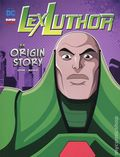 DC Super Villains: Lex Luthor An Origin Story SC (2019 Stone Arch Books) 1-1ST