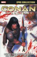 Conan Chronicles Out of the Darksome Hills TPB (2019 Marvel) Epic Collection 1-1ST