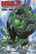 Hulk Dogs of War HC (2019 Marvel) 1-1ST