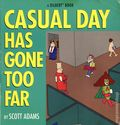 Casual Day Has Gone Too Far SC (1997 Andrews McMeel) A Dilbert Book 1-REP