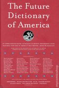 Future Dictionary of America (2004 McSweeney's Books) 1-1ST