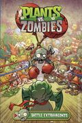 Plants vs. Zombies Battle Extravagonzo TPB (2017 Dark Horse) 1-1ST