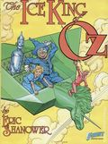 Ice King of Oz GN (1987 First Publishing) 1S-1ST