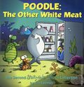 Sherman's Lagoon Poodle: The Other White Meat TPB (1999 Andrews McMeel) 1-1ST