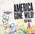 America Gone Wild! TPB (2006 Andrews McMeel) Cartoons by Ted Rall 1-1ST