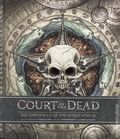 Court of the Dead The Chronicle of the Underworld HC (2016 Insight Editions) 1-REP