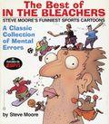 Best of In the Bleachers SC (2003 Warner Books) Steve Moore's Funniest Sports Cartoons 1-1ST