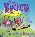 Buckets Car Trips and Other Living Hells TPB (1997 Andrews McMeel) 1-1ST