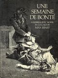 Une Semaine De Bonte SC (1976 Dover Publications) A Surrealistic Novel in Collage by Max Ernst 1-1ST