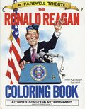 A Farewell Tribute the Ronald Reagan Coloring Book (1988 Andrews McMeel) 1-1ST