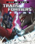 How to Draw Transformers Prime SC (2012 IDW) 1-1ST