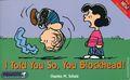 I Told You So, You Blockhead! TPB (1999 Harper Perennial) 1-1ST