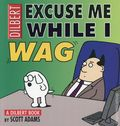 Excuse Me While I Wag TPB (2001 Andrews McMeel) A Dilbert Book 1-1ST
