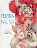 Femina and Fauna: The Art of Camilla d'Errico HC (2011 Dark Horse) 1st Edition 1-REP