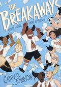 Breakaways GN (2019 First Second Books) 1-1ST
