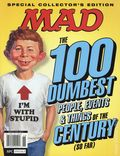 MAD The 100 Dumbest People, Events & Things of the Century (So Far) SC (2014 Time Home Entertainment) 1