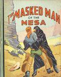 Masked Man of the Mesa (1939 Saalfield BLB) 1165