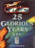 Doctor Who 25 Glorious Years HC (1988 BBC Books) 1-1ST