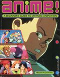 Anime! SC (1993 Titan) a Beginner's Guide to Japanese Animation 1-REP