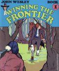 John Wesley Winning the Frontier (1976 Ronn Kerr Associates) 1