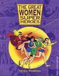 Great Women Super Heroes HC (1996 Kitchen Sink Press) 1-1ST