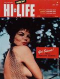 Hi-Life (1958 Wilmot Enterprises Inc.) The Live-It-Up Magazine for Gentlemen Vol. 1 #6