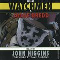 Beyond Watchmen and Judge Dredd: The Art of John Higgins SC (2019 OUP) 1-1ST