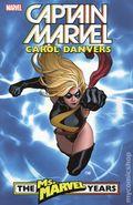 Captain Marvel Carol Danvers - The Ms. Marvel Years TPB (2018 Marvel) 1-REP