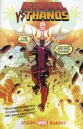 Deadpool vs. Thanos TPB (2015 Marvel) 1-REP