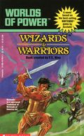 Worlds of Power Wizards and Warriors PB (1990 Novel) 1-1ST