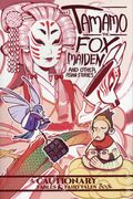 Tamamo the Fox Maiden and Other Asian Stories TPB (2019 Iron Circus Comics) 1-1ST