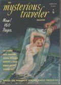 Mysterious Traveler Magazine (1951-1952 Grace Publishing) Pulp Vol. 1 #3