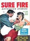 Sure Fire Detective Stories (1957-1958 Pontiac Publishing) Pulp Vol. 1 #1