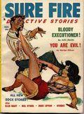 Sure Fire Detective Stories (1957-1958 Pontiac Publishing) Pulp Vol. 1 #6