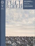 Full Bleed: The Comics and Culture Quarterly HC (2018 IDW) 3-1ST
