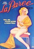 La Paree (1930-1938 Irwin Publishing) Pulp Vol. 9 #4