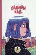 Cannonball HC (2019 Uncivilized Books) 1-1ST