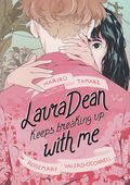 Laura Dean Keeps Breaking Up with Me GN (2019 First Second Books) 1-1ST