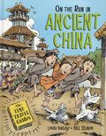 On the Run in Ancient China HC (2019 Kids Can Press) The Time Travel Guides 1-1ST