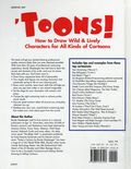 Toons! How to Draw Wild and Lively Characters for All Kinds of Cartoons HC (1997 North Light Books) 1-1ST