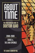 About Time: The Unauthorized Guide to Doctor Who SC (2004-Present) 9-1ST