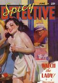 Spicy Detective Stories Watch the Lady SC (2006 Adventure House) Jun 1938 Replica Edition 1-1ST