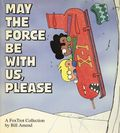 May the Force Be With Us, Please TPB (1994 Andrews McMeel) A FoxTrot Collection 1-1ST